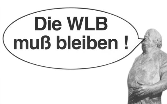 Die WLB muss bleiben